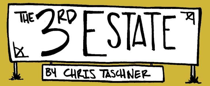 3rd Estate by Chris Taschner